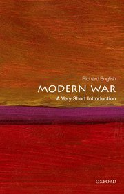 Modern War: A Very Short Introduction  by  Richard English