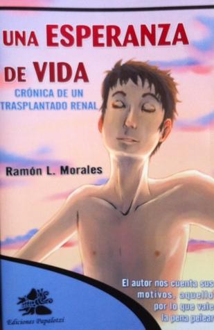 Reseña: Una esperanza de vida - Ramón L. Morales