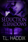 Seduction in the Shadows