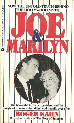 Joe & Marilyn  by  Roger Kahn