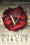 The Valentine Circle (A Silas de San Michel Mystery)
