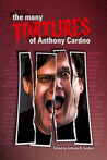 The Many Tortures of Anthony Cardno