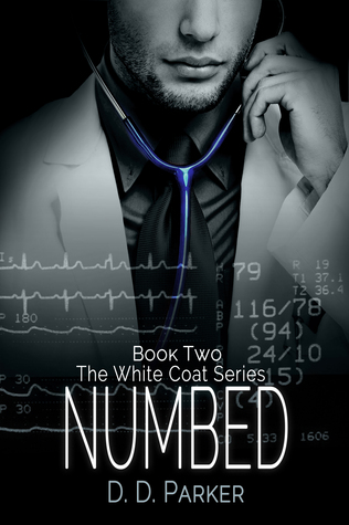 Numbed (The White Coat Series - Book Two)