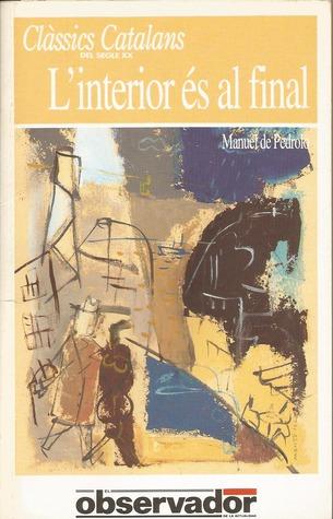 Linterior és el final  by  Manuel de Pedrolo