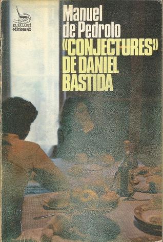 Conjectures de Daniel Bastida (Temps Obert, #11) Manuel de Pedrolo