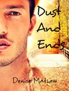 Dust and Ends (Holding Ransom, #2)