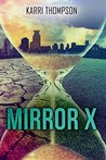 Mirror X (Entangled Teen)