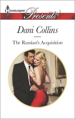 The Russian's Acquisition by Dani Collins