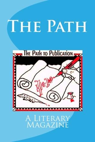 The Path, a literary magazine by Mary J. Nickum