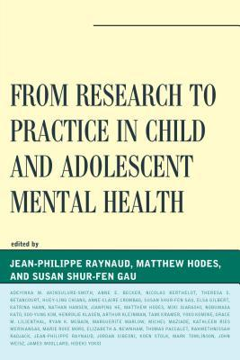 From Research to Practice in Child and Adolescent Mental Health  by  Jean-Philippe Raynaud