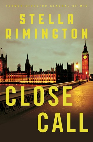 Close Call by Stella Rimington Cover from Goodreads.com