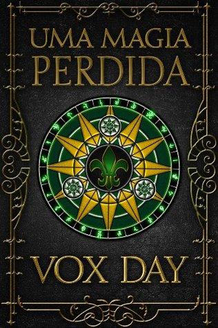 Uma Magia Perdida  by  Vox Day