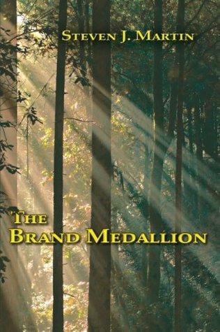 The Brand Medallion Steven J. Martin