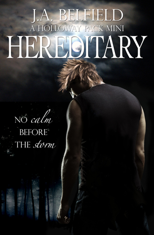 Hereditary (Holloway Pack, #2.7)