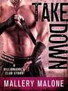 Take Down (Billionaire's Club: New Orleans #3)