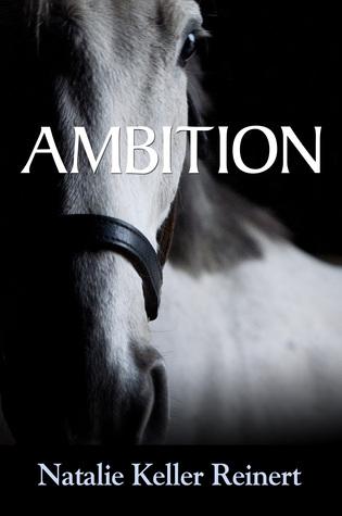 Ambition by Natalie Keller Reinert