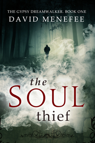 The Soul Thief by David Menefee