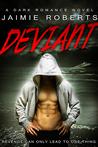 Deviant (Deviant, #1)