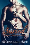Buried (Hiding from Love, #3)