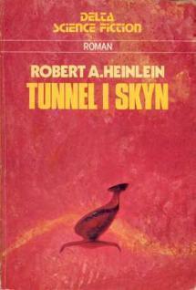 Tunnel i skyn Robert A. Heinlein