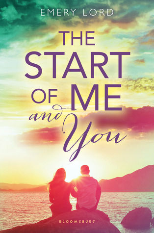 Waiting on Wednesday: The Start of Me and You by Emery Lord