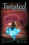 Twisted Reflections (Adventures of Alexis Davenport, #2)