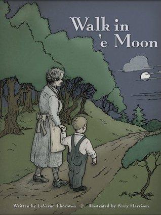 Walk in e Moon LaVerne Thornton