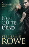 Not Quite Dead (NightHunter #1)
