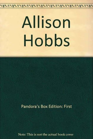 Pandoras Box  by  Allison Hobbs
