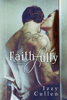 Faithfully (What You Do To Me)