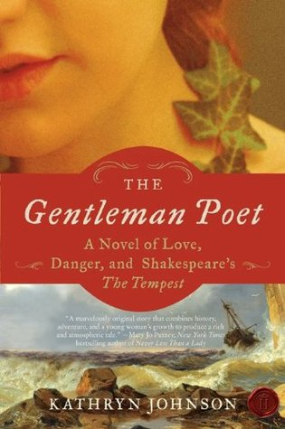 The Gentleman Poet: A Novel of Love, Danger, and Shakespeare's The Tempest (2010)