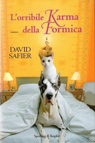 L'orribile karma della formica (2007) by David Safier