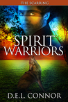 Spirit Warriors: The Scarring