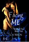 Facing Me (Shaft on Tour, #2)