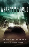 Whisperworld by Erica Lindquist