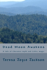 Dead Moon Awakens by Teresa Joyce Jackson