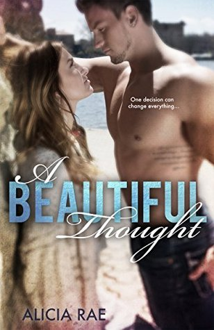 {Review+Giveaway} A Beautiful Thought by Alicia Rae