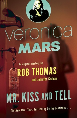 Waiting on Wednesday: Mr. Kiss and Tell by Rob Thomas