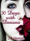 30 Days with Dariana