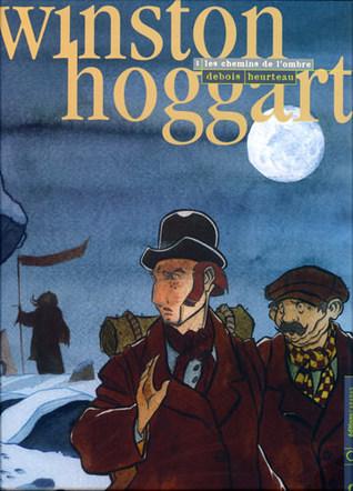 Les Chemins de l'Ombre (Winston Hoggart, #1)