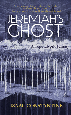 Jeremiah's Ghost: An Apocalyptic Fantasy