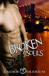 Broken Souls by Laurie Olerich