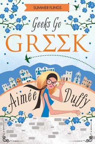 Geeks Go Greek (Summer Flings #4)