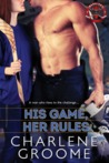 His Game, Her Rules (The Warriors, #1)