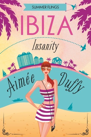 Ibiza Insanity (Summer Flings #5)