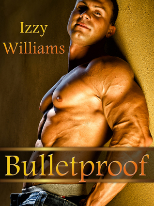 Bulletproof (The Castell Brothers, #2) by Izzy Williams