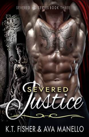 Severed Justice (Severed MC, #3)
