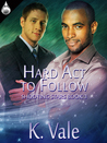 Hard Act to Follow (Shooting Stars, #3)