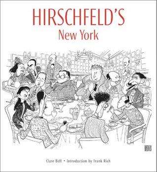 Hirschfelds New York  by  Al Hirschfeld