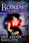 Bonds: The Silence Cycle Episode One (Fate ~ Fire ~ Shifter ~ Dragon, #3.1)